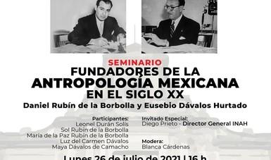 Mayor información sobre las actividades del seminario 'Fundadores de la antropología mexicana', en el perfil del Facebook del mismo nombre.