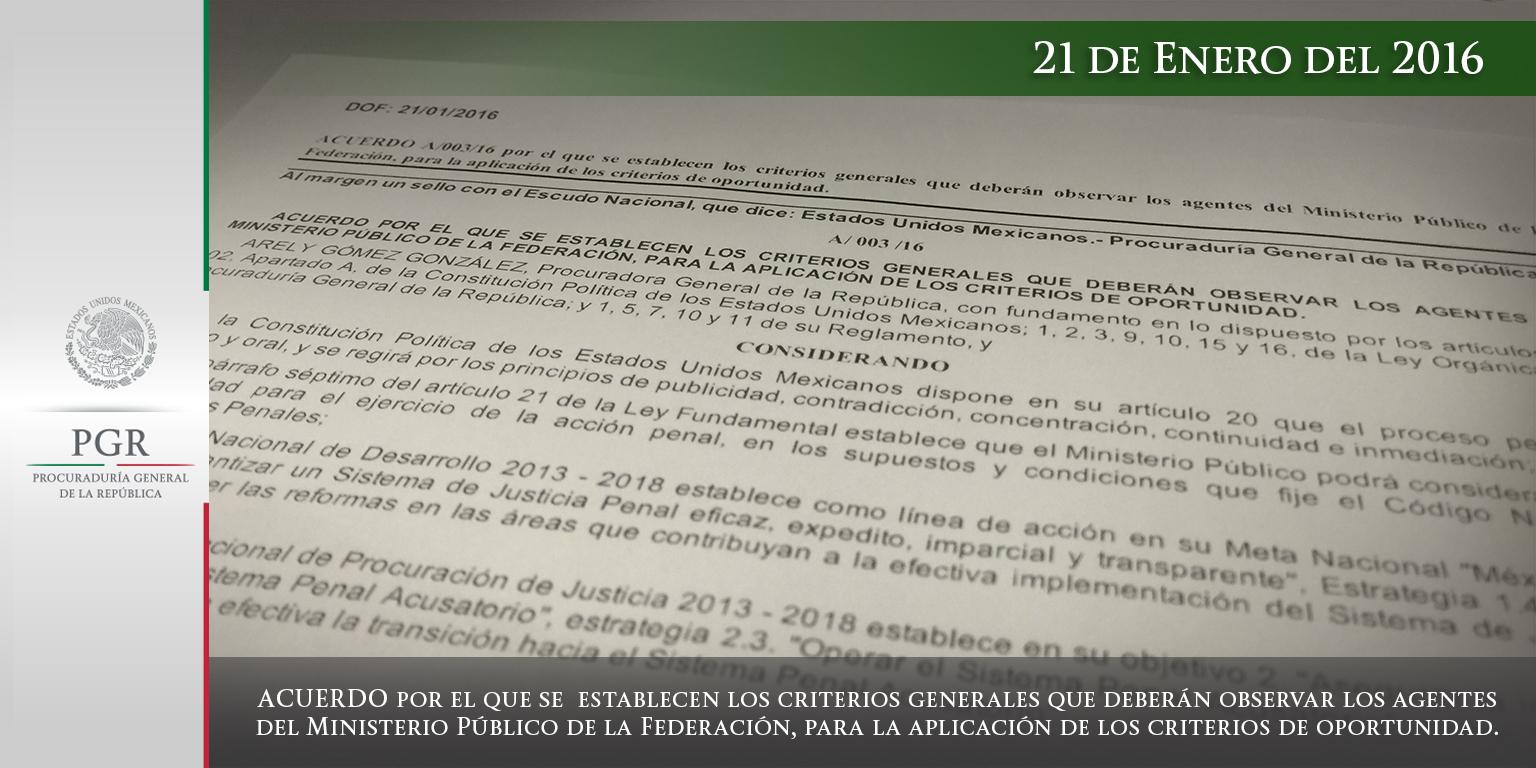 Publica PGR en el DOF normas para AMPF en la aplicación de los criterios de oportunidad. Comunicado 065/16
