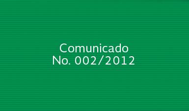 Comunicado No. 002/2012