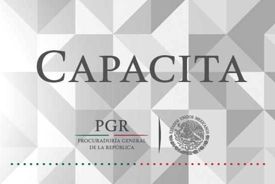 PGR capacita a periodistas y servidores públicos en Oaxaca.