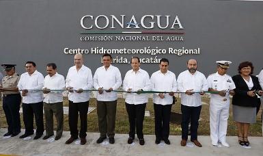 Inauguración de Centro Hidrometeorológico de Mérida.