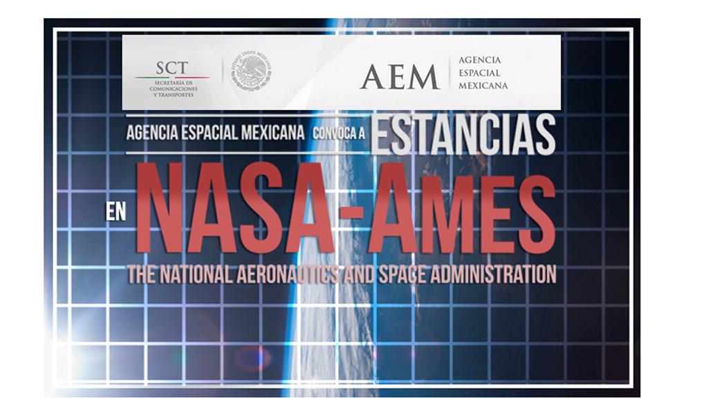 Publica Agencia Espacial Mexicana convocatoria a estudiantes para realizar estancias en la NASA