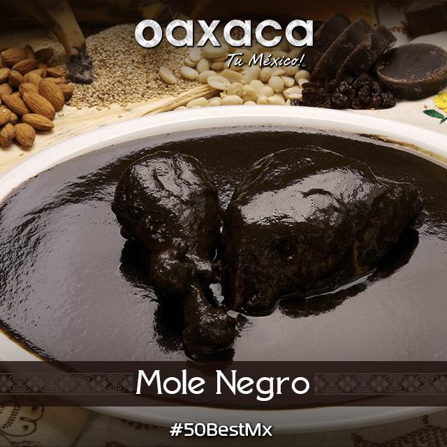 Exquisito Mole Negro de Oaxaca.