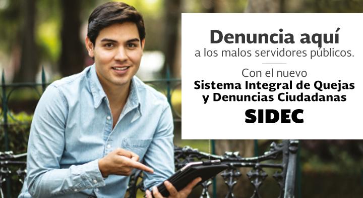 Inicia SFP campaña para dar a conocer el Sistema Integral de Quejas y Denuncias Ciudadanas (SIDEC)