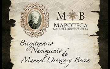 Bicentenario del nacimiento de Manuel Orozco y Berra